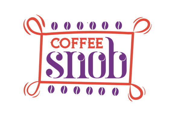 Print on Demand: Coffee Snob Quote SVG Cut Graphic Crafts By TheLucky
