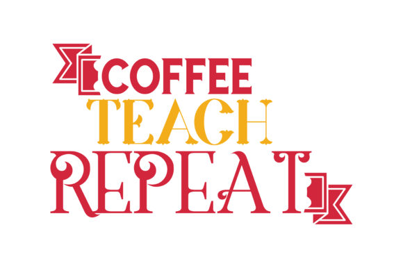 Download Free Coffee Teach Repeat Quote Svg Cut Graphic By Thelucky for Cricut Explore, Silhouette and other cutting machines.