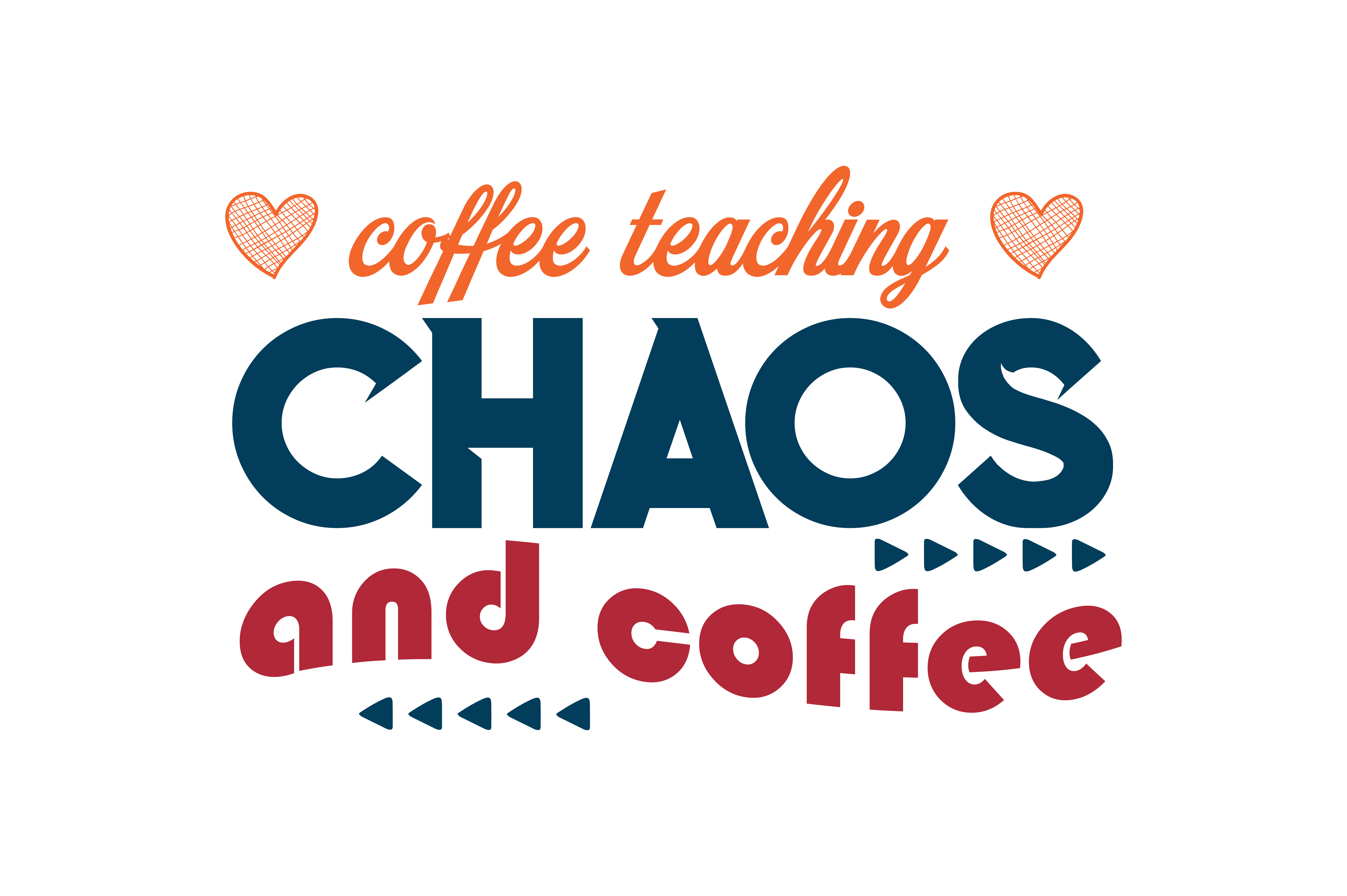 Download Free Coffee Teaching Chaos And Coffee Quote Svg Cut Graphic By for Cricut Explore, Silhouette and other cutting machines.