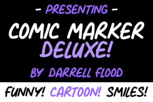 Comic Marker Deluxe Font By Dadiomouse