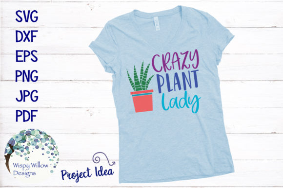 Download Free Crazy Plant Lady Svg Graphic By Wispywillowdesigns Creative for Cricut Explore, Silhouette and other cutting machines.