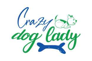Download Free Crazy Dog Lady Quote Svg Cut Graphic By Thelucky Creative Fabrica for Cricut Explore, Silhouette and other cutting machines.