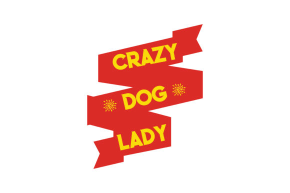 Print on Demand: Crazy Dog Lady Quote SVG Cut Graphic Crafts By TheLucky