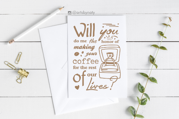 Print on Demand: Cute Proposal Phrase for Coffee Lovers Graphic Crafts By artsbynaty - Image 3