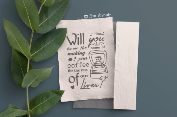 Print on Demand: Cute Proposal Phrase for Coffee Lovers Graphic Crafts By artsbynaty - Image 5