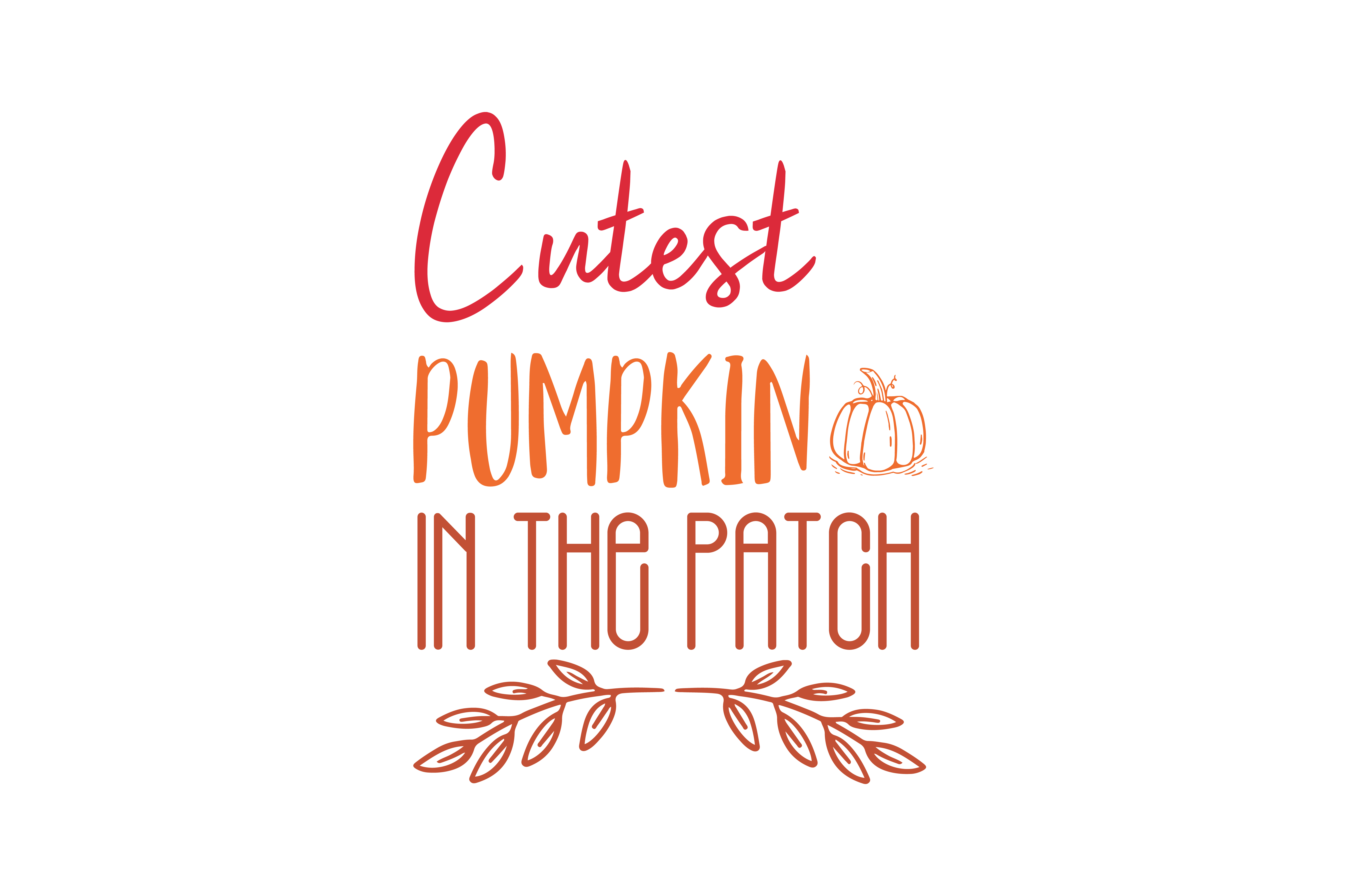 Download Free Cutest Silliest Pumpkin In The Patch Quote Svg Cut Graphic By SVG Cut Files