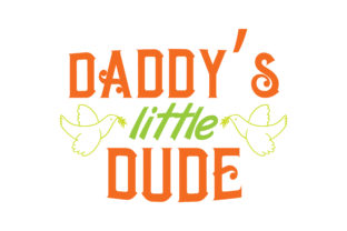 Download Free Daddy S Little Dude Quote Svg Cut Graphic By Thelucky Creative for Cricut Explore, Silhouette and other cutting machines.