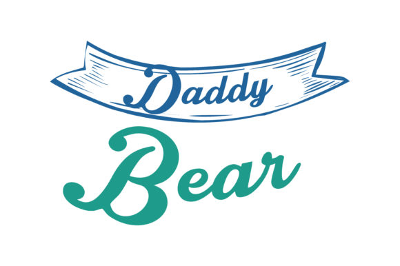 Print on Demand: Daddy Bear Quote SVG Cut Graphic Crafts By TheLucky