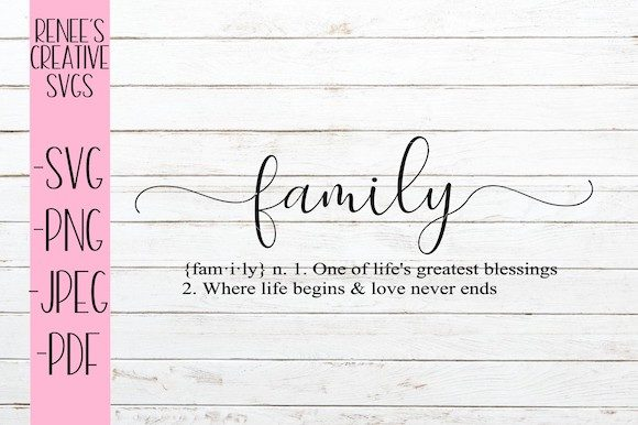 Print on Demand: Definition of Family Graphic Crafts By ReneesCreativeSVGs