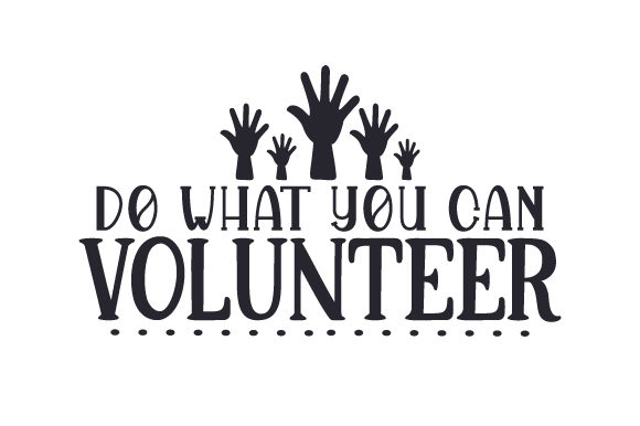 Download Free Do What You Can Volunteer Svg Cut File By Creative Fabrica for Cricut Explore, Silhouette and other cutting machines.