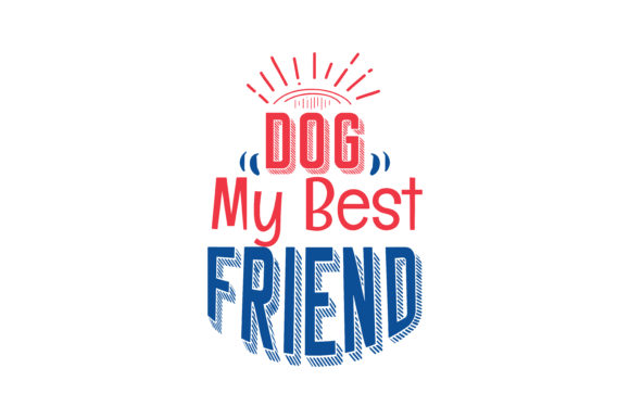 Download Free Dog My Best Friend Quote Svg Cut Graphic By Thelucky Creative for Cricut Explore, Silhouette and other cutting machines.