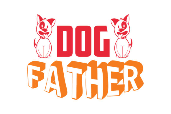 Print on Demand: Dog Father Quote SVG Cut Graphic Crafts By TheLucky