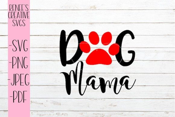 Dog Mama Svg Grafik Von Reneescreativesvgs Creative Fabrica