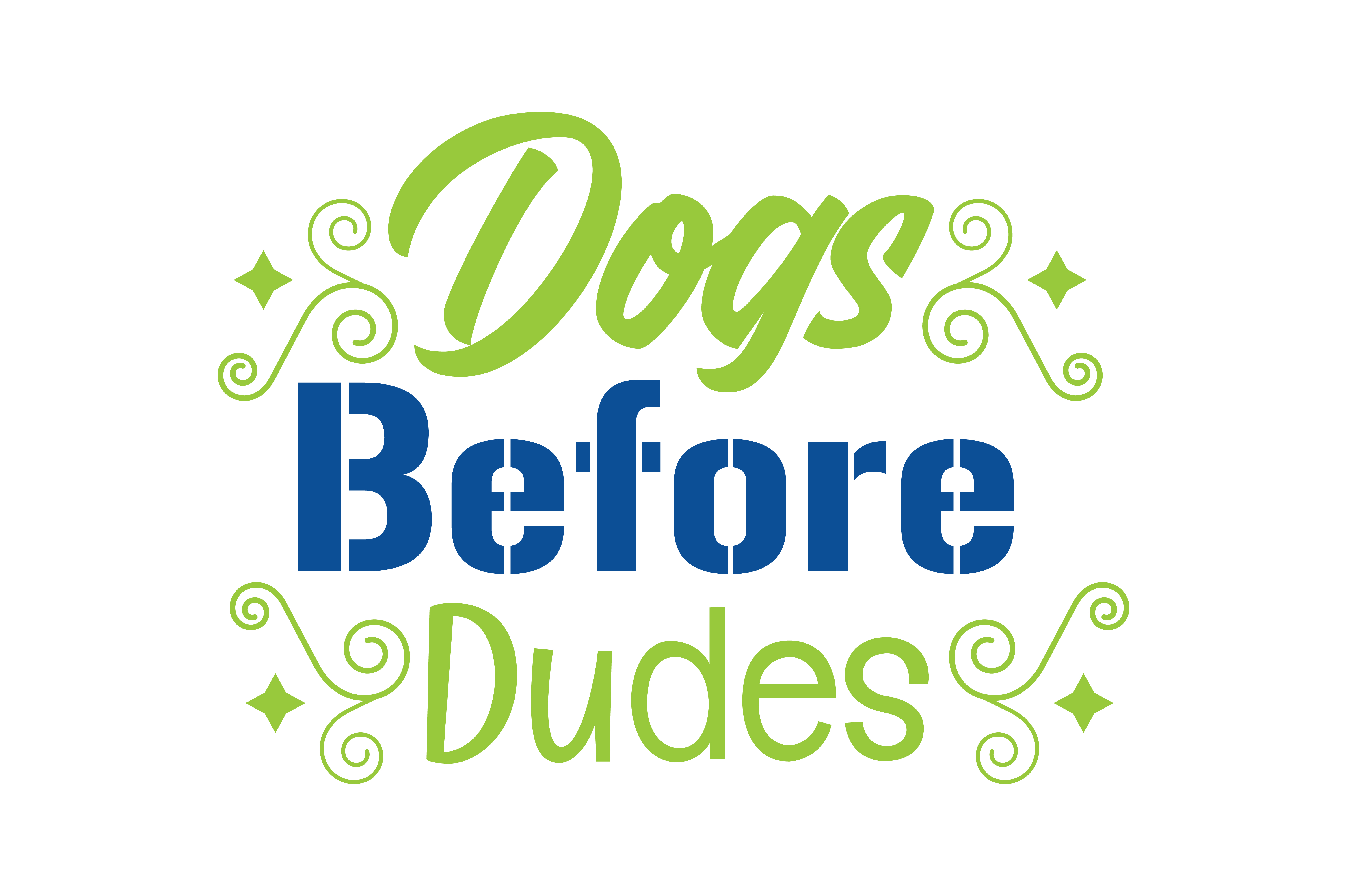 Download Free Dogs Before Dudes Quote Svg Cut Graphic By Thelucky Creative for Cricut Explore, Silhouette and other cutting machines.