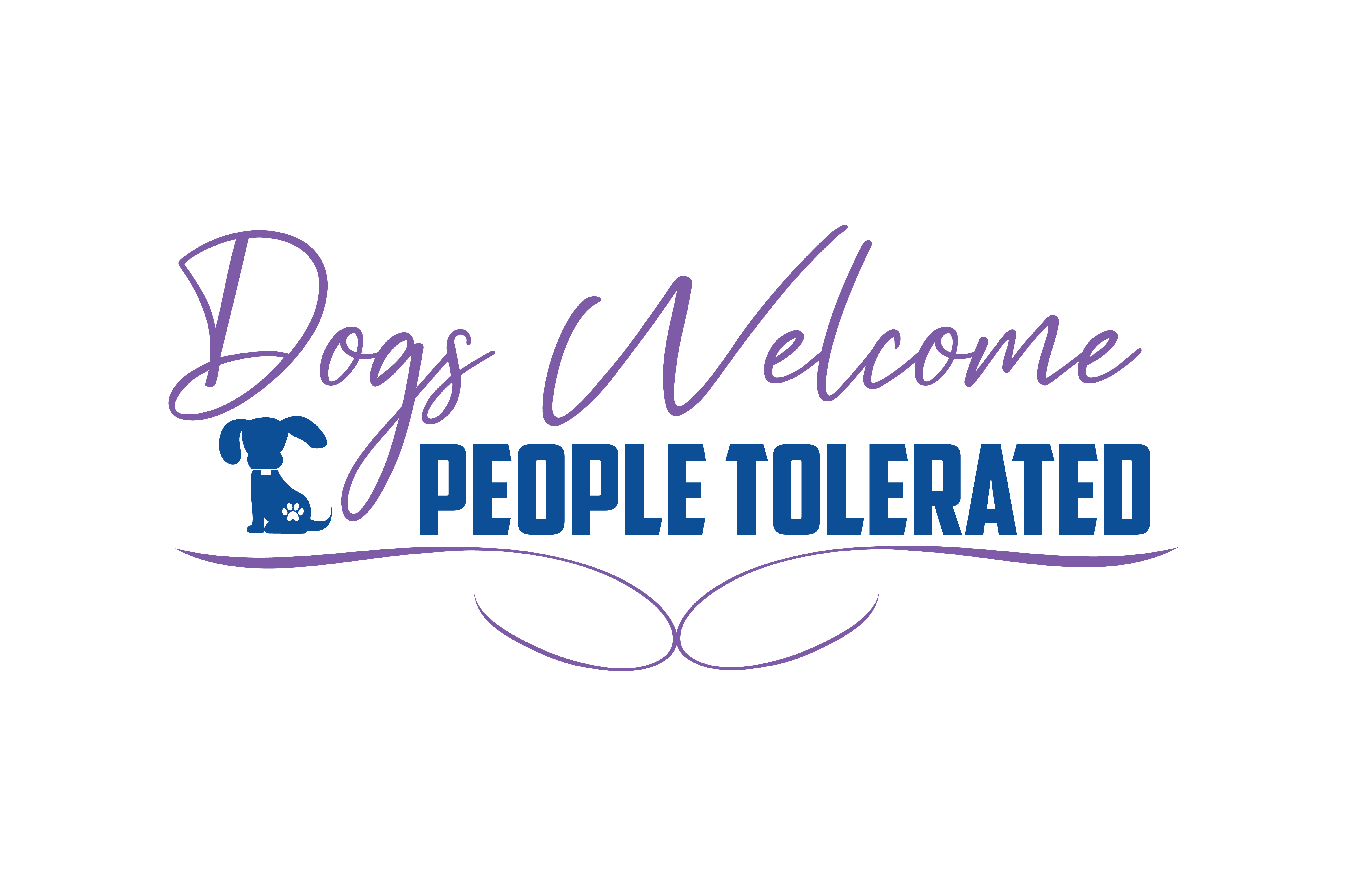 Download Free Dogs Welcome People Tolerated Quote Svg Cut Graphic By Thelucky for Cricut Explore, Silhouette and other cutting machines.