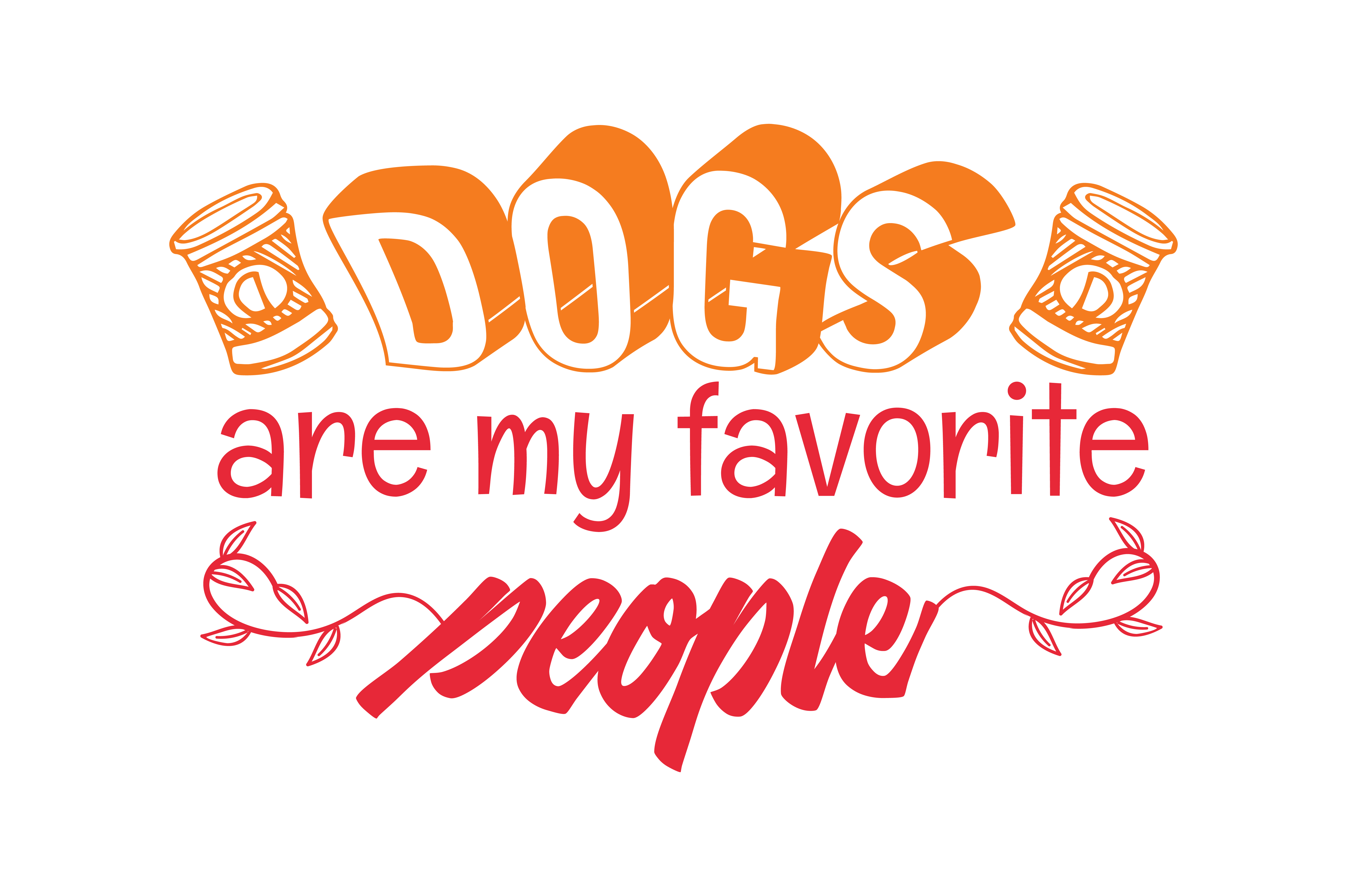 Download Free Dogs Are My Favorite People Quote Svg Cut Graphic By Thelucky for Cricut Explore, Silhouette and other cutting machines.
