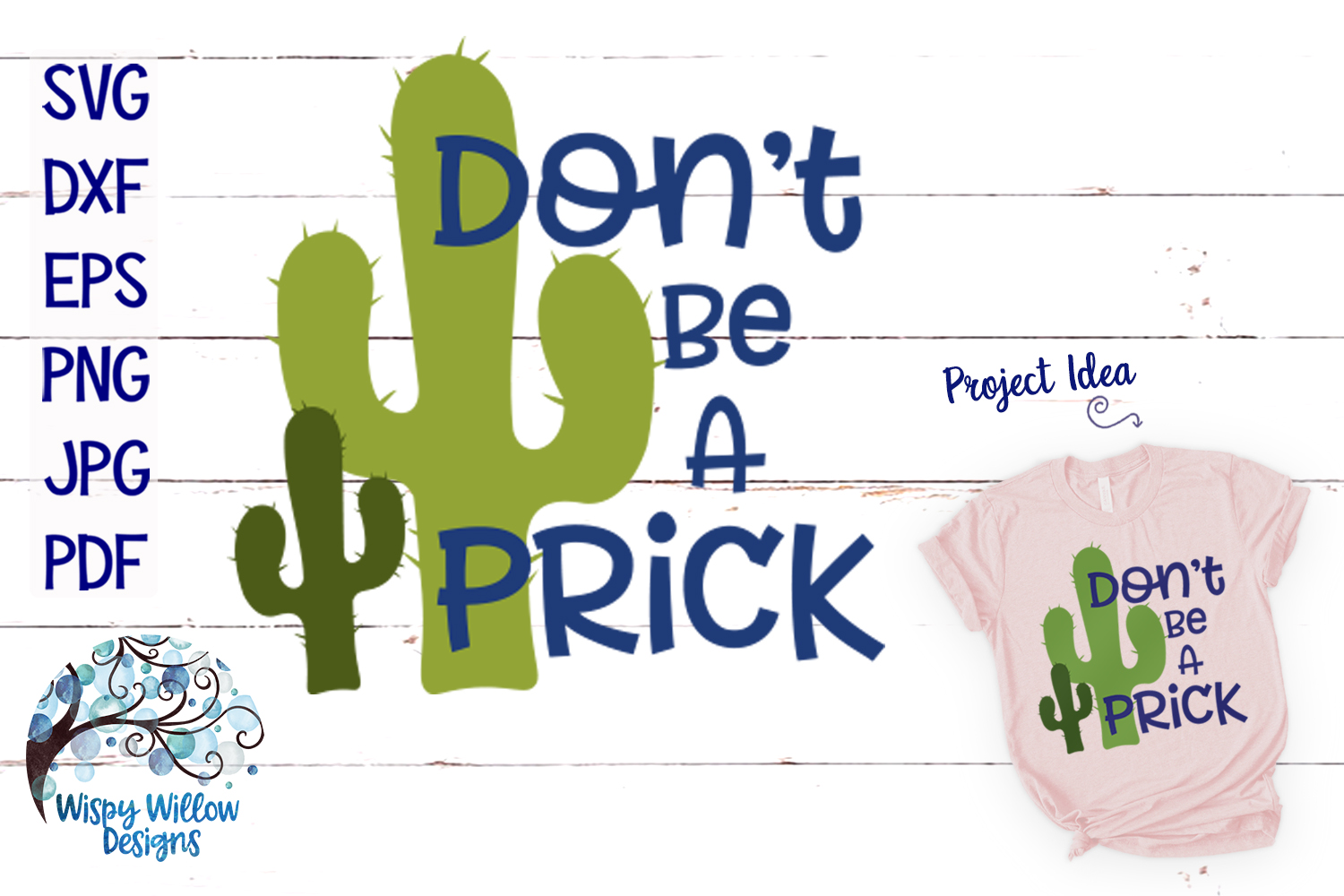 Download Free Don T Be A Prick Cactus Svg Graphic By Wispywillowdesigns for Cricut Explore, Silhouette and other cutting machines.
