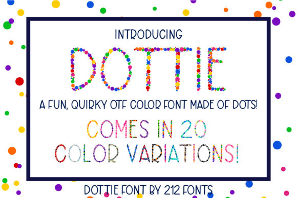 Print on Demand: Dottie Color Fonts Font By 212 Fonts