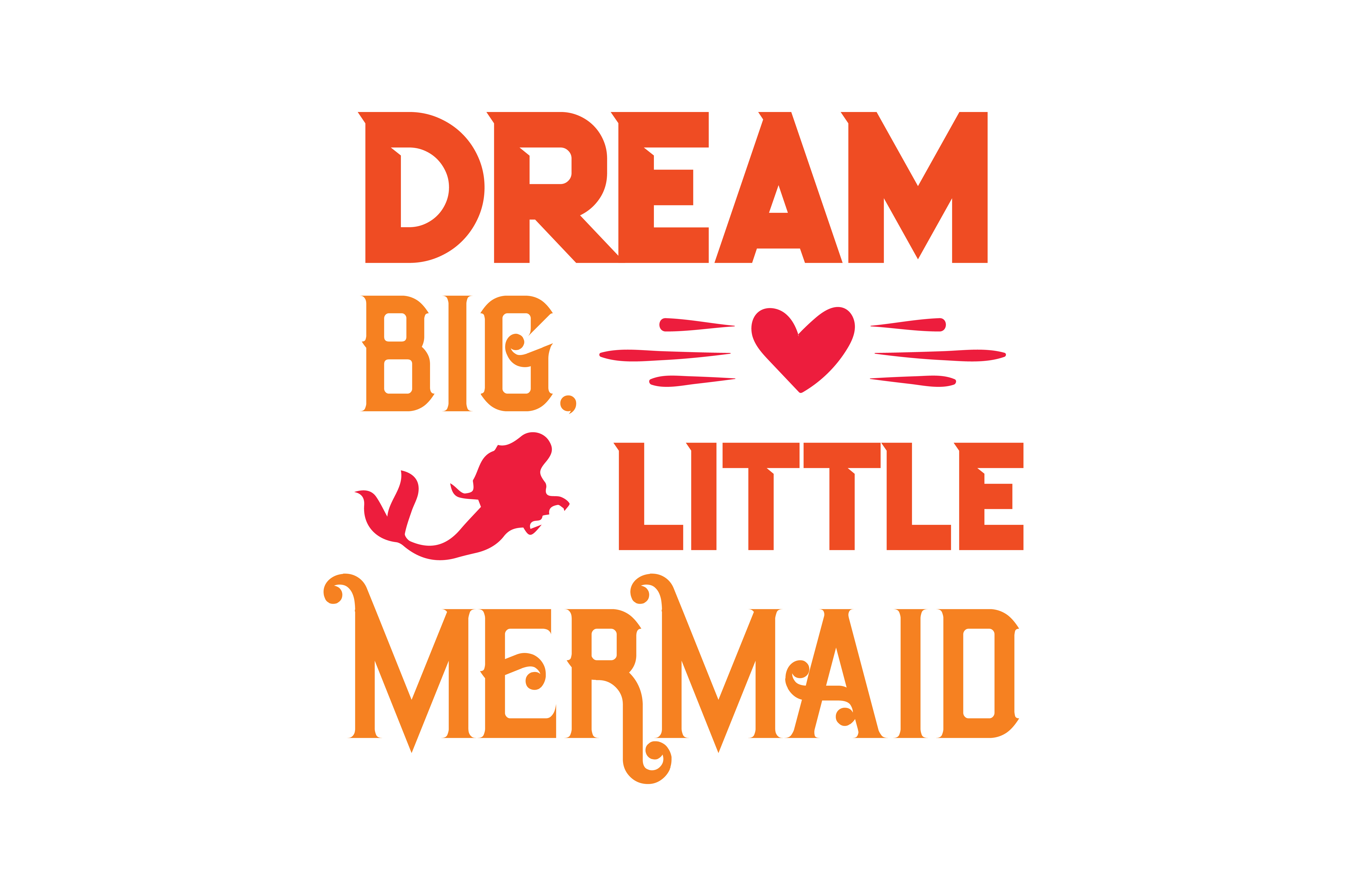 Download Free Dream Big Little Mermaid Quote Svg Cut Grafico Por Thelucky for Cricut Explore, Silhouette and other cutting machines.