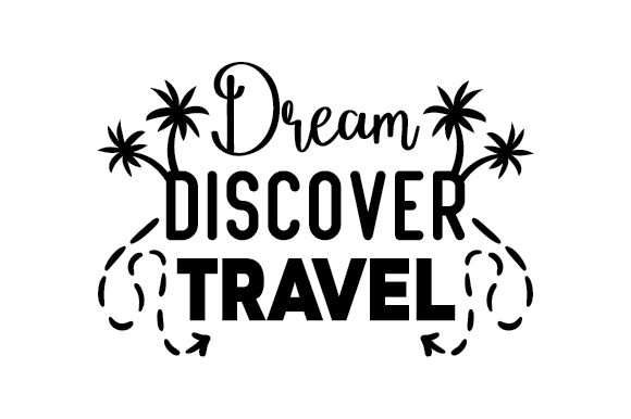Download Free Dream Discover Travel Svg Cut File By Creative Fabrica Crafts for Cricut Explore, Silhouette and other cutting machines.