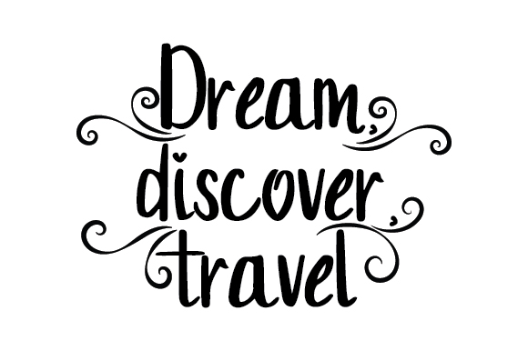 Download Free Dream Discover Travel Svg Plotterdatei Von Creative Fabrica for Cricut Explore, Silhouette and other cutting machines.