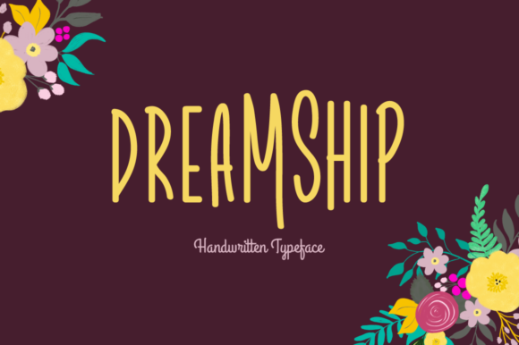 Print on Demand: Dreamship Script & Handwritten Font By Shattered Notion