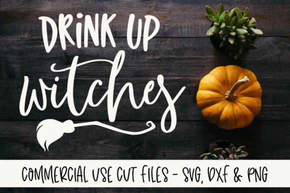 Drink Up Witches Graphic Crafts By GraceLynnDesigns - Image 1