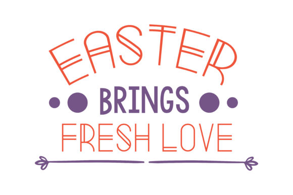 Print on Demand: Easter Brings Fresh Love Quote SVG Cut Graphic Crafts By TheLucky