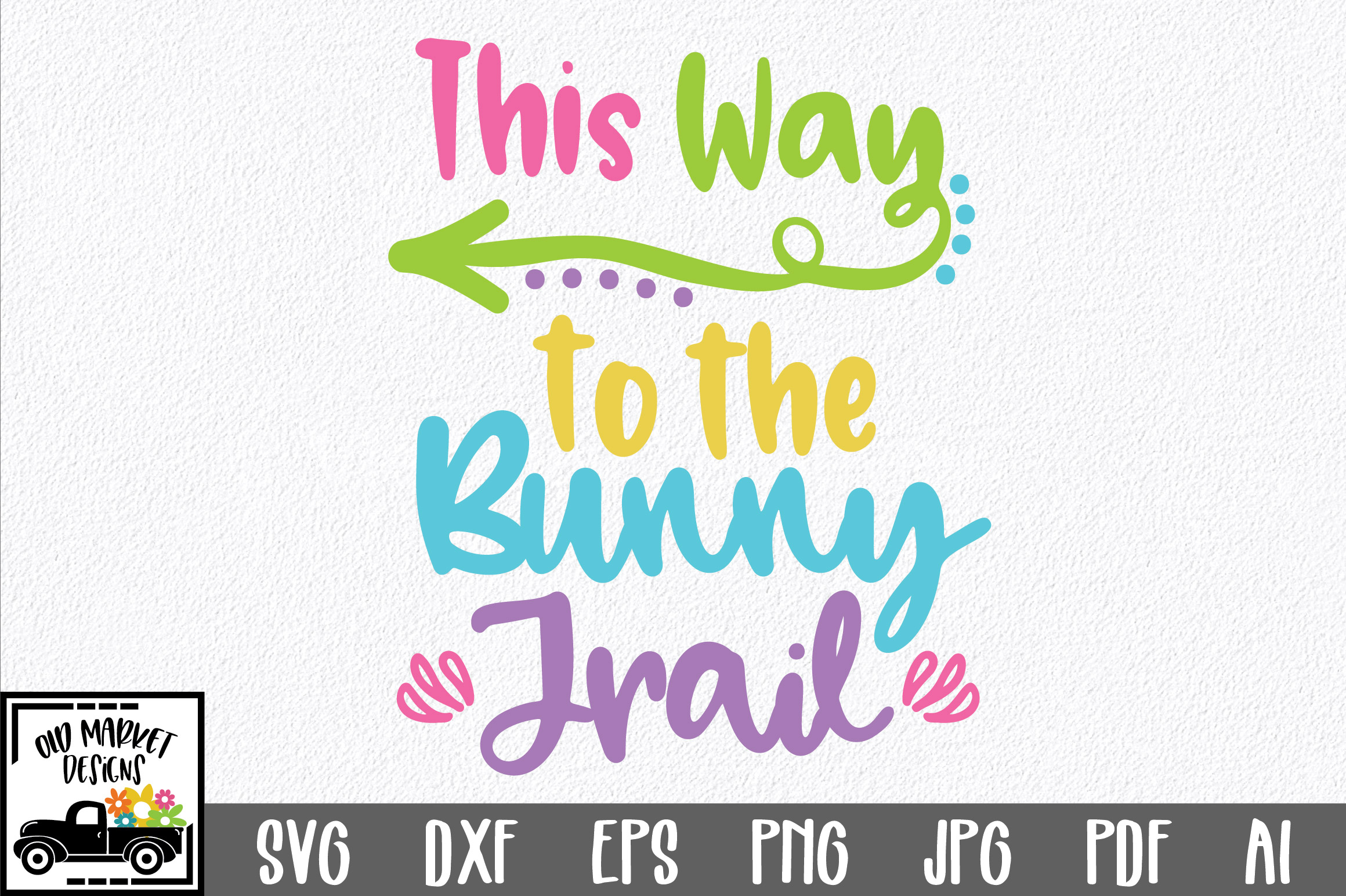Download Free Easter This Way To The Bunny Trail Svg Graphic By for Cricut Explore, Silhouette and other cutting machines.
