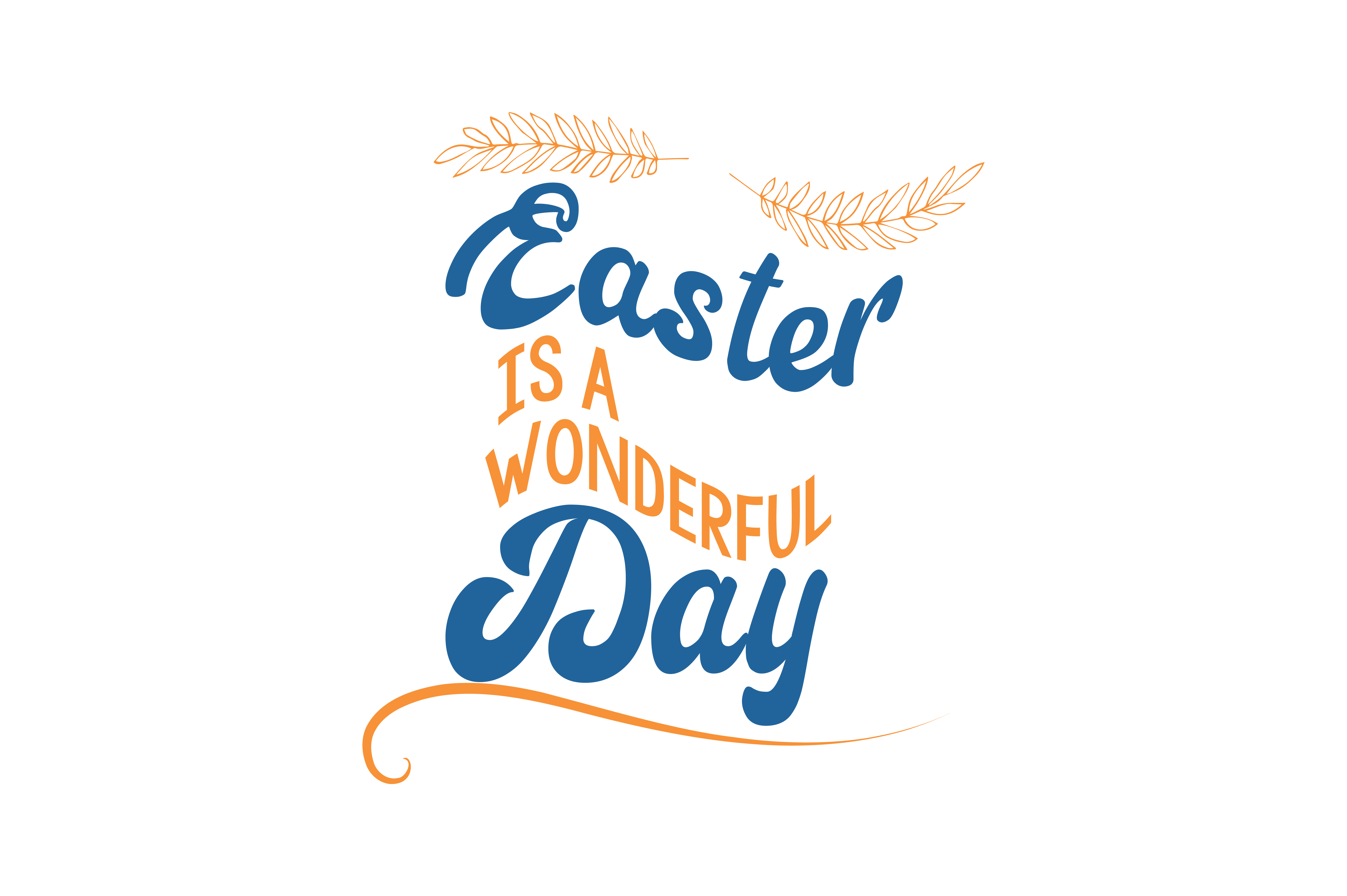 Download Free Easter Is A Wonderful Day Quote Svg Cut Graphic By Thelucky for Cricut Explore, Silhouette and other cutting machines.