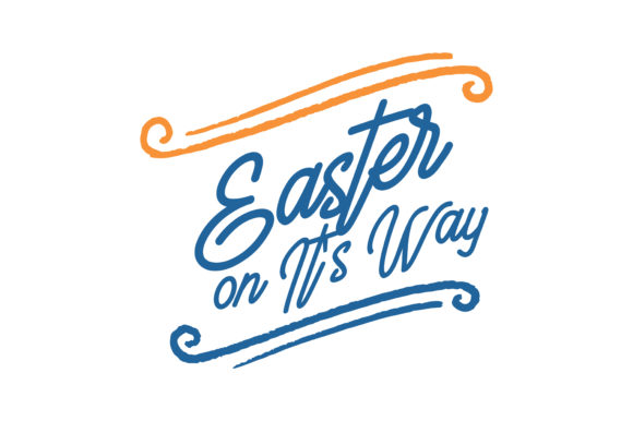 Print on Demand: Easter on It's Way Quote SVG Cut Graphic Crafts By TheLucky