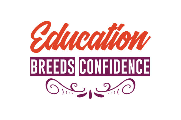 Download Free Education Breeds Confidence Quote Svg Cut Graphic By Thelucky for Cricut Explore, Silhouette and other cutting machines.