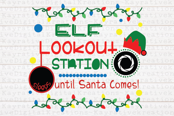 Download Free Elf Lookout And Countdown Graphic By Kayla Griffin Creative for Cricut Explore, Silhouette and other cutting machines.