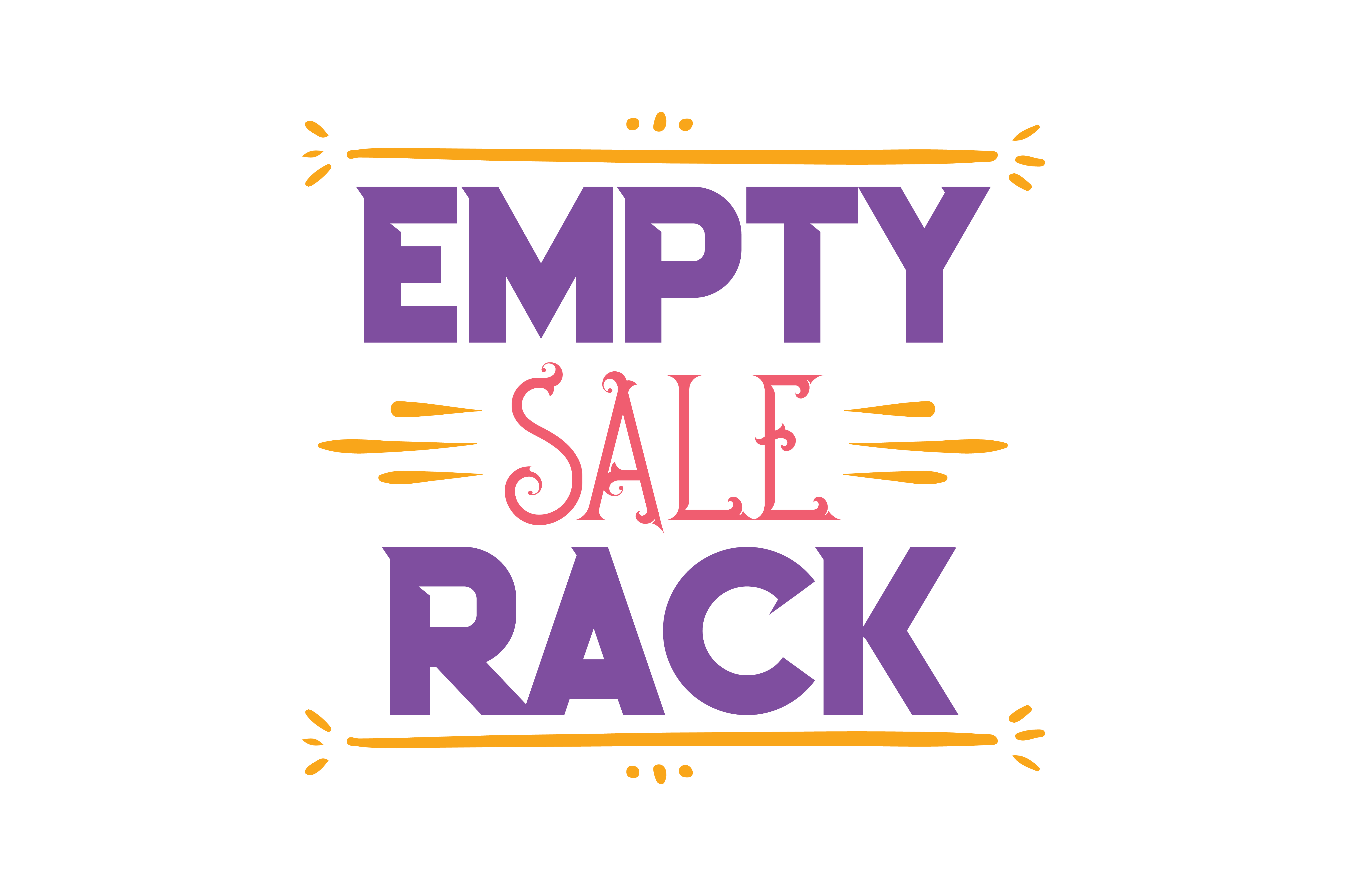 Empt Sale Rack Quote Svg Cut Graphic By Thelucky Creative Fabrica