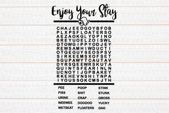Download Free Enjoy Your Stay Bathroom Word Search Graphic By Kayla Griffin for Cricut Explore, Silhouette and other cutting machines.