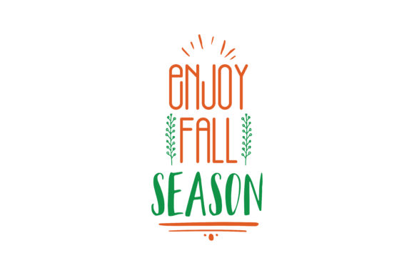 Download Free Enjoy Fall Season Quote Svg Cut Graphic By Thelucky Creative for Cricut Explore, Silhouette and other cutting machines.