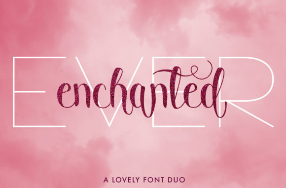 Print on Demand: Ever Enchanted Duo Script & Handwritten Font By Christine Teixeira
