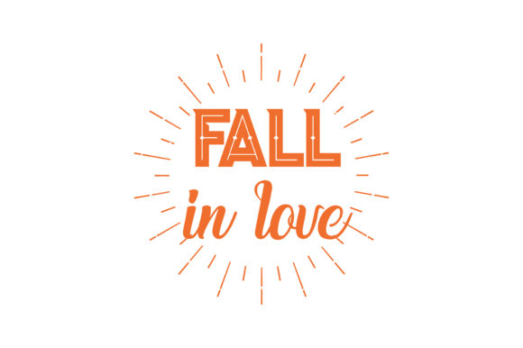 Download Free Fall In Love Quote Svg Cut Graphic By Thelucky Creative Fabrica for Cricut Explore, Silhouette and other cutting machines.