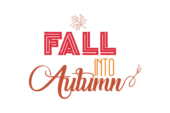 Fall Into Autumn Quote Svg Cut Graphic By Thelucky Creative