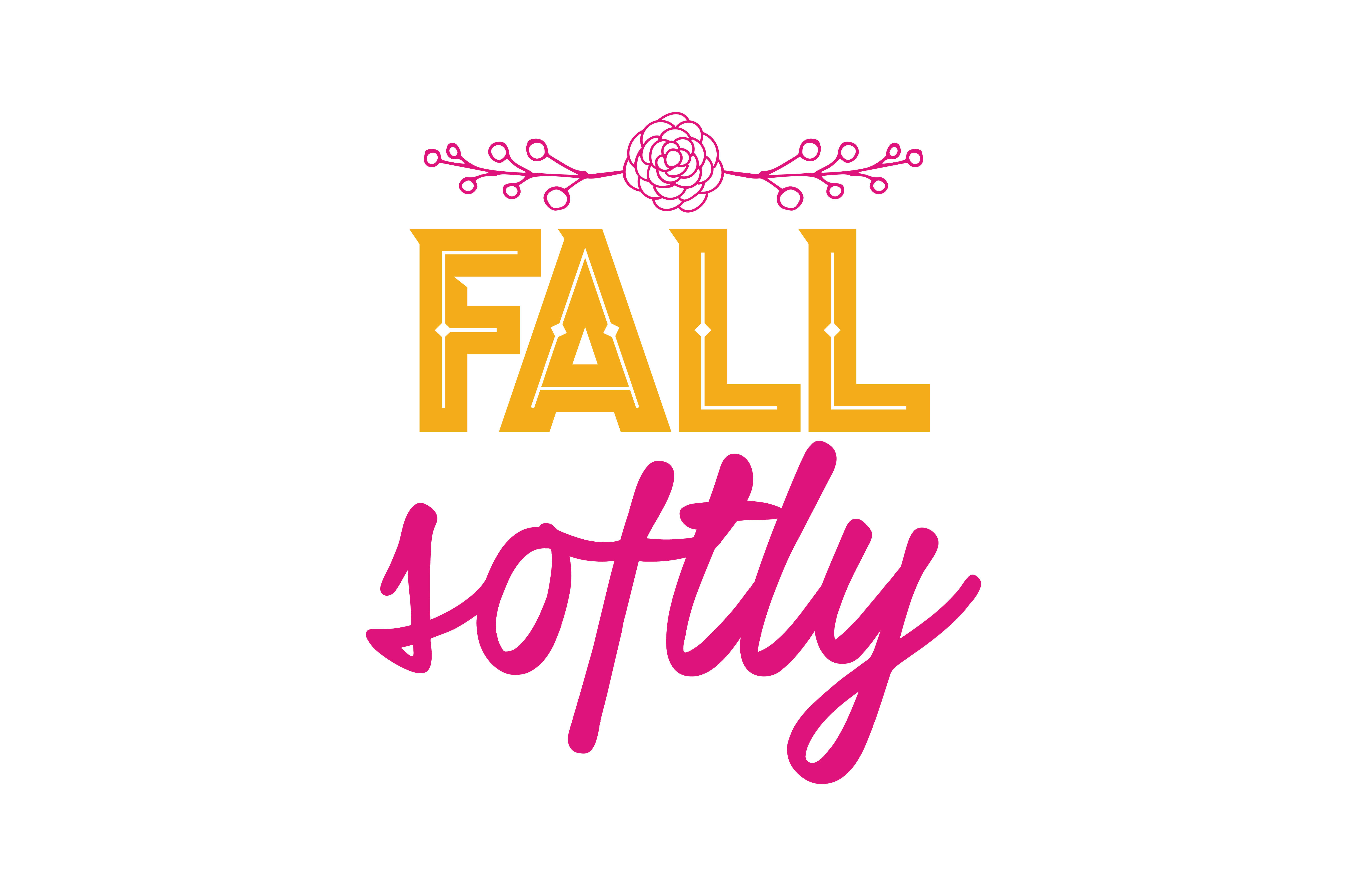 Download Free Fall Softly Quote Svg Cut Graphic By Thelucky Creative Fabrica for Cricut Explore, Silhouette and other cutting machines.