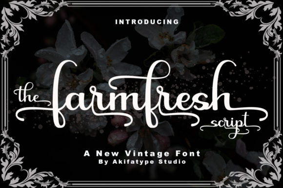 Print on Demand: Farmfresh Script Script & Handwritten Font By akifatype