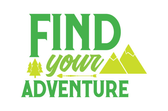 Print on Demand: Find Your Adventure Quote SVG Cut Graphic Crafts By TheLucky