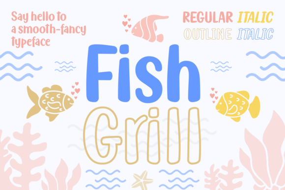 Print on Demand: Fish Grill Family Script & Handwritten Font By Situjuh