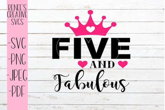 Download Free Five And Fabulous Svg Graphic By Reneescreativesvgs Creative for Cricut Explore, Silhouette and other cutting machines.
