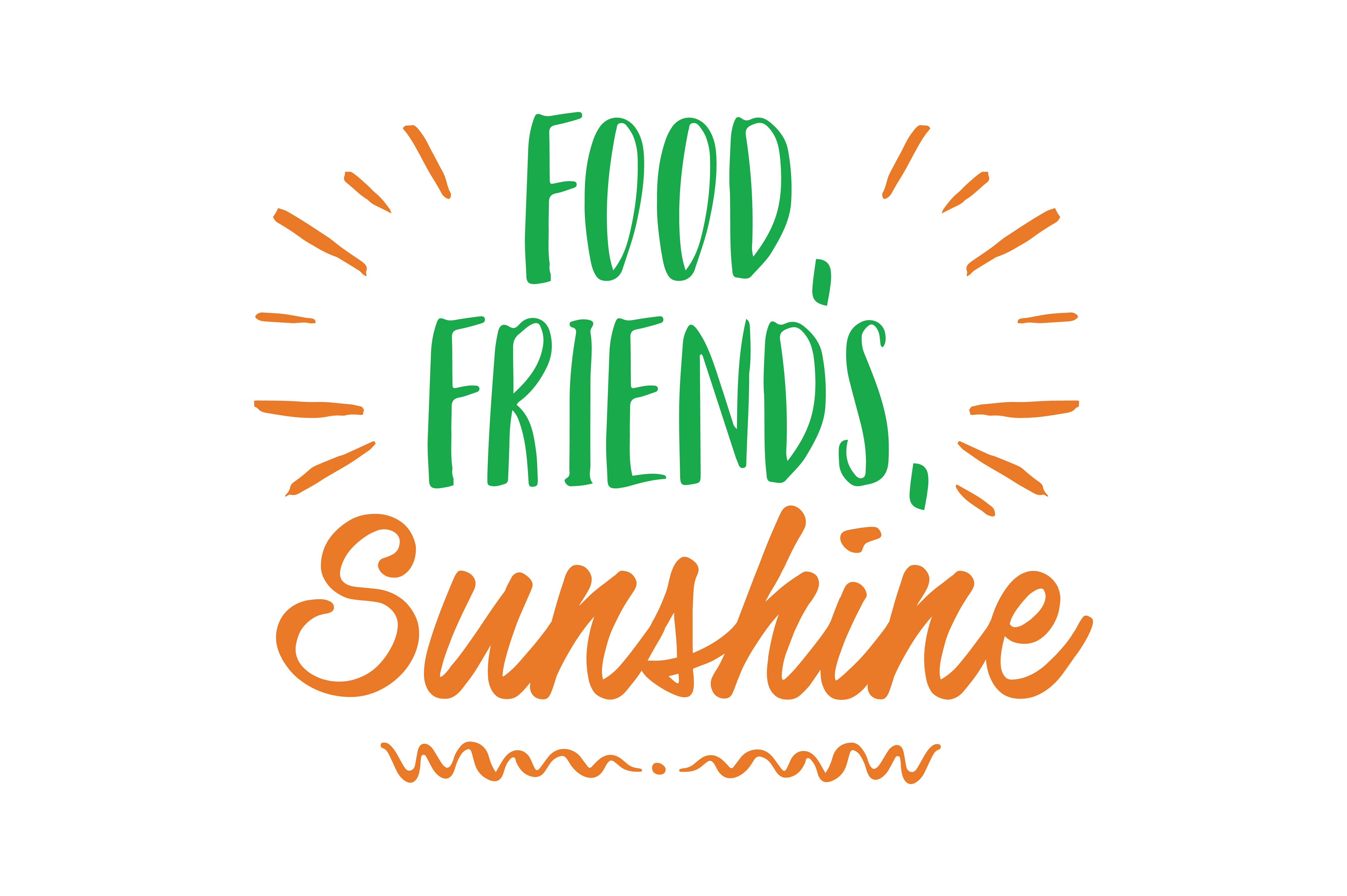 Download Free Food Friends Sunshine Quote Svg Cut Graphic By Thelucky for Cricut Explore, Silhouette and other cutting machines.