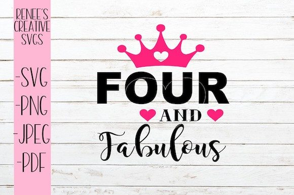Download Free Four And Fabulous Svg Graphic By Reneescreativesvgs Creative for Cricut Explore, Silhouette and other cutting machines.