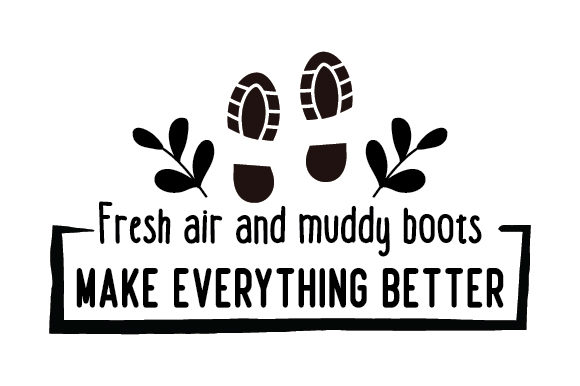 Download Free Fresh Air And Muddy Boots Make Everything Better Svg Cut File By for Cricut Explore, Silhouette and other cutting machines.