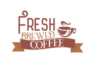 Download Free Fresh Brewed Coffee Quote Svg Cut Graphic By Thelucky Creative Fabrica for Cricut Explore, Silhouette and other cutting machines.