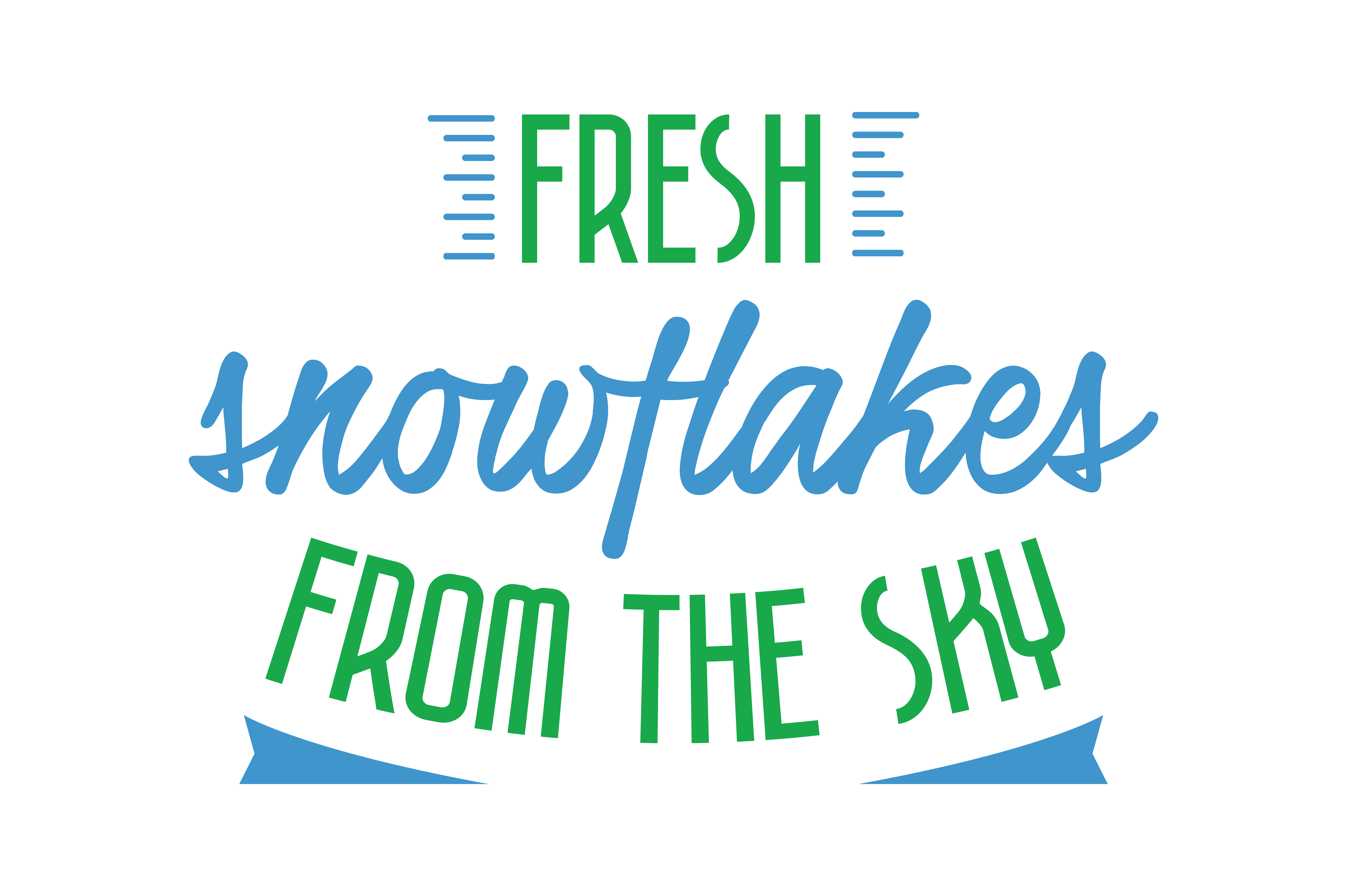 Download Free Fresh Snowflakes From The Sky Quote Svg Cut Graphic By Thelucky for Cricut Explore, Silhouette and other cutting machines.