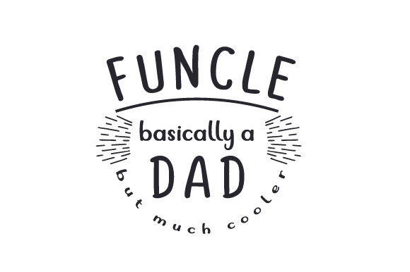 Download Free Funcle Basically A Dad But Much Cooler Svg Cut File By for Cricut Explore, Silhouette and other cutting machines.